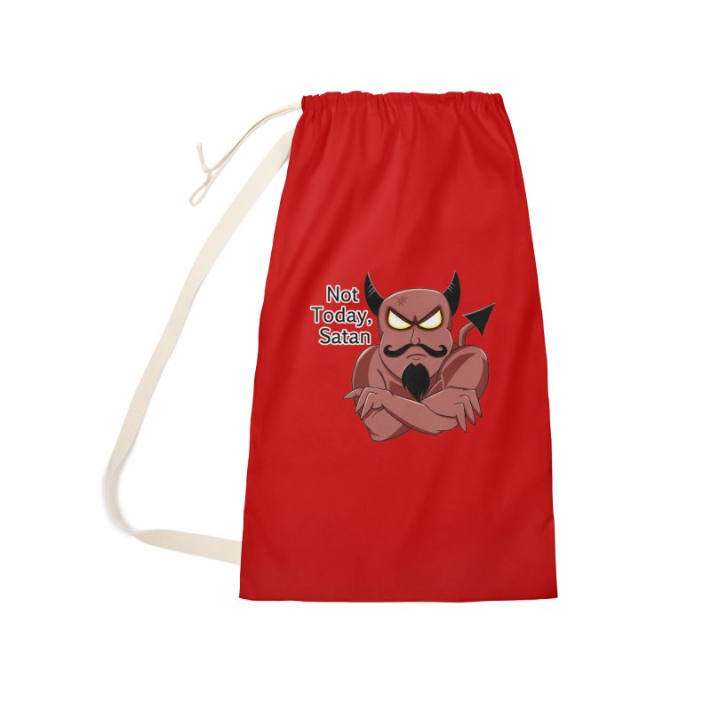Not Today, Satan Accessories Laundry Bag Bag by Slightly Animated Merch