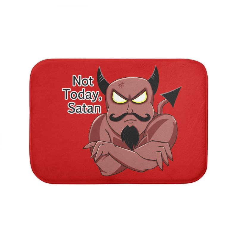 Not Today, Satan Home Bath Mat by Slightly Animated