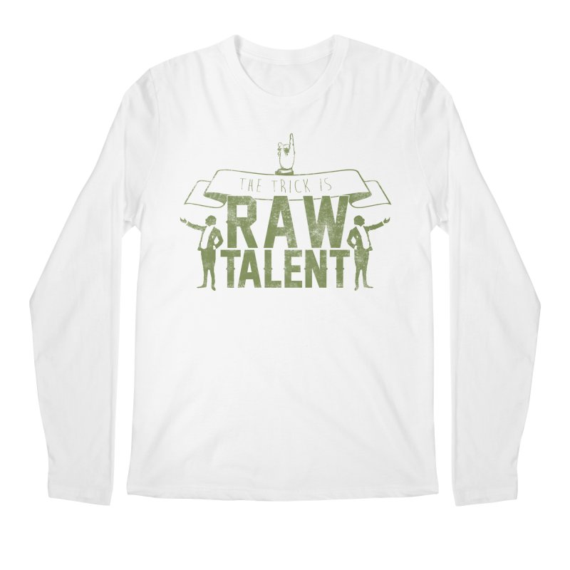 RAW TALENT Men's Longsleeve T-Shirt by Slothfox Apparel by Trenn