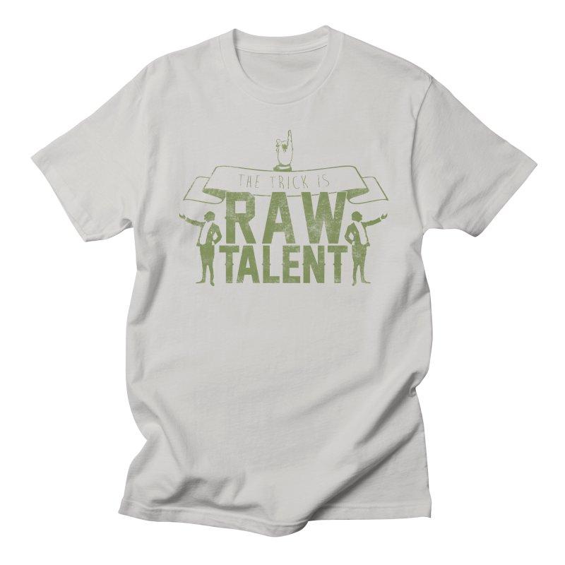RAW TALENT Men's T-shirt by Slothfox Apparel by Trenn