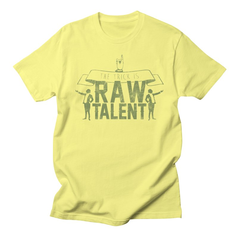 RAW TALENT Men's T-shirt by Slothfox Apparel by Trenn