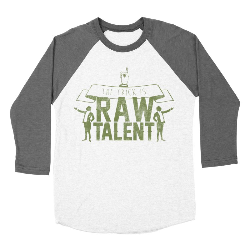 RAW TALENT Women's Baseball Triblend T-Shirt by Slothfox Apparel by Trenn
