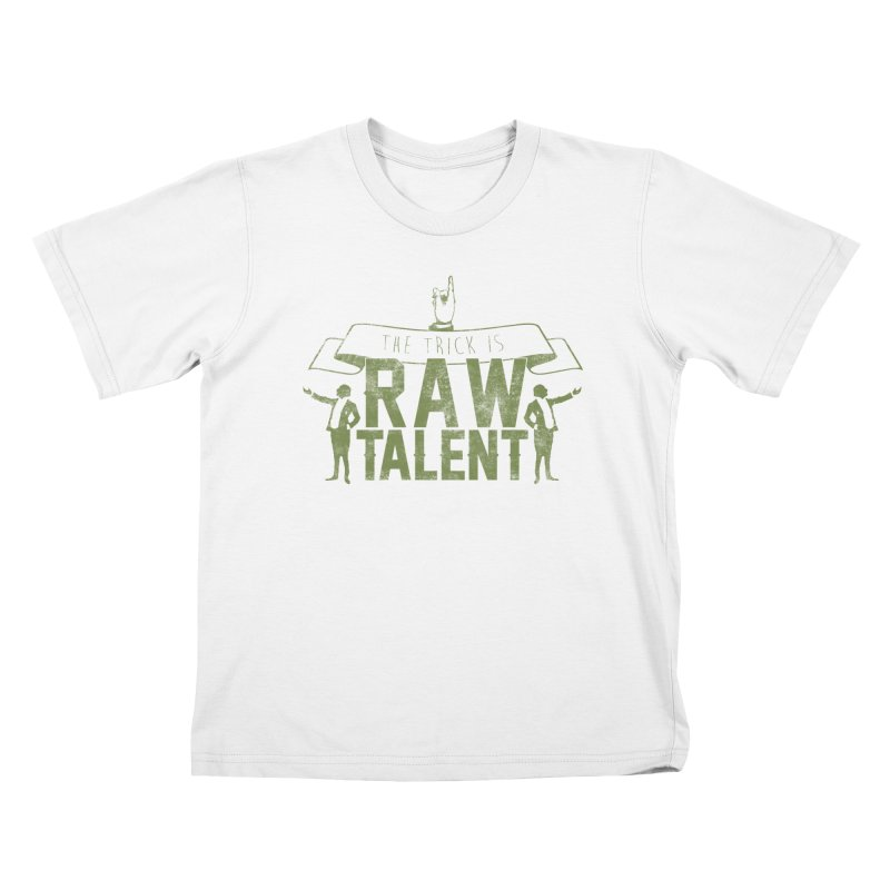 RAW TALENT   by Slothfox Apparel by Trenn