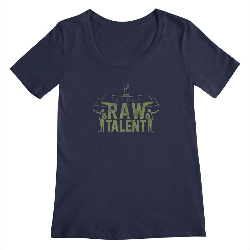 RAW TALENT   by Slothfox Apparel by Trenn