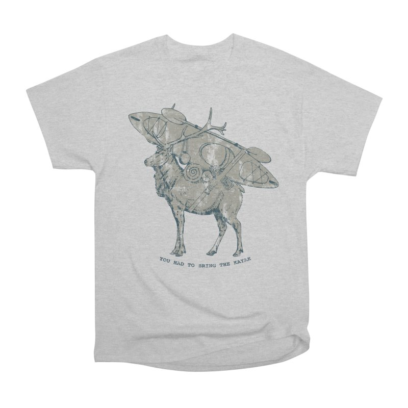 LIMITED EDITION*-- You Had to Bring the Kayak- Vintage Men's Heavyweight T-Shirt by Slothfox Apparel by Trenn