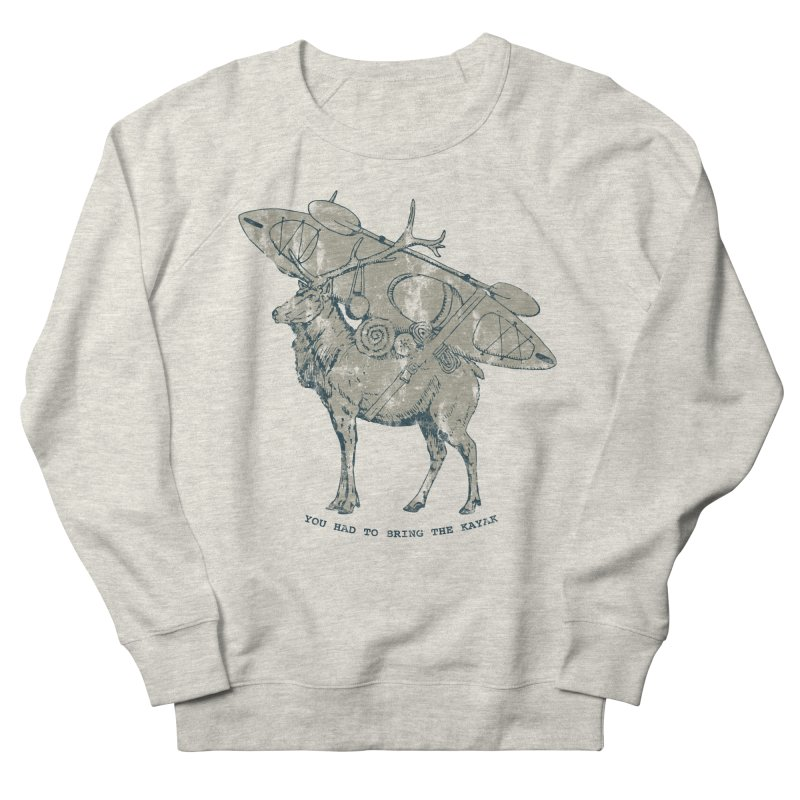 LIMITED EDITION*-- You Had to Bring the Kayak- Vintage Men's Sweatshirt by Slothfox Apparel by Trenn