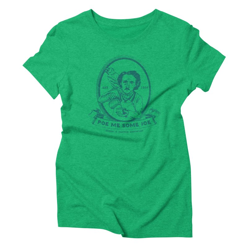 Poe Me Some Joe Women's Triblend T-Shirt by Slothfox Apparel by Trenn