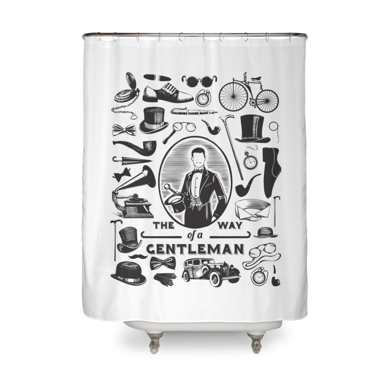 The Way of a Gentleman Home Shower Curtain by Slothfox Apparel by Trenn