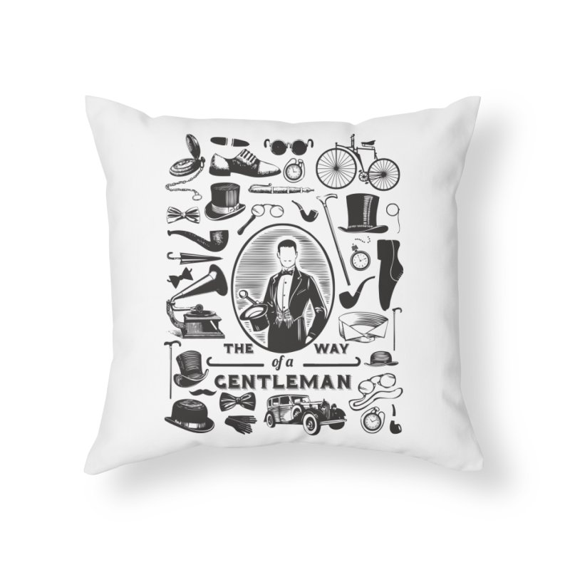 The Way of a Gentleman Home Throw Pillow by Slothfox Apparel by Trenn