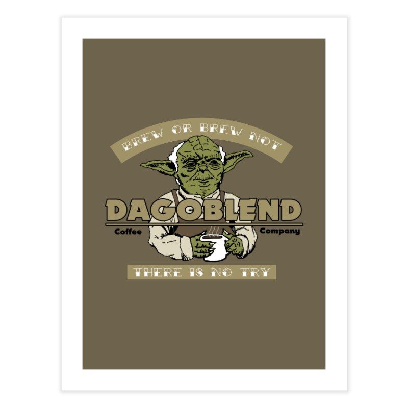 Brew or Brew Not: Dagoblend Home Fine Art Print by Slothfox Apparel by Trenn