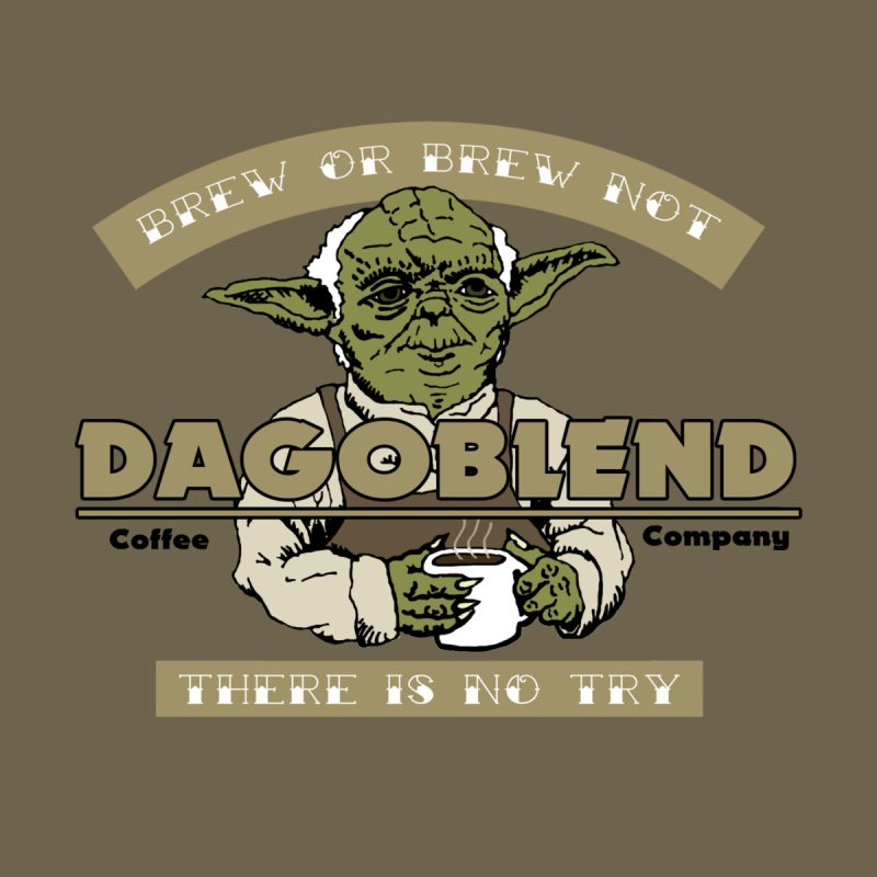 Brew or Brew Not: Dagoblend by Slothfox Apparel by Trenn