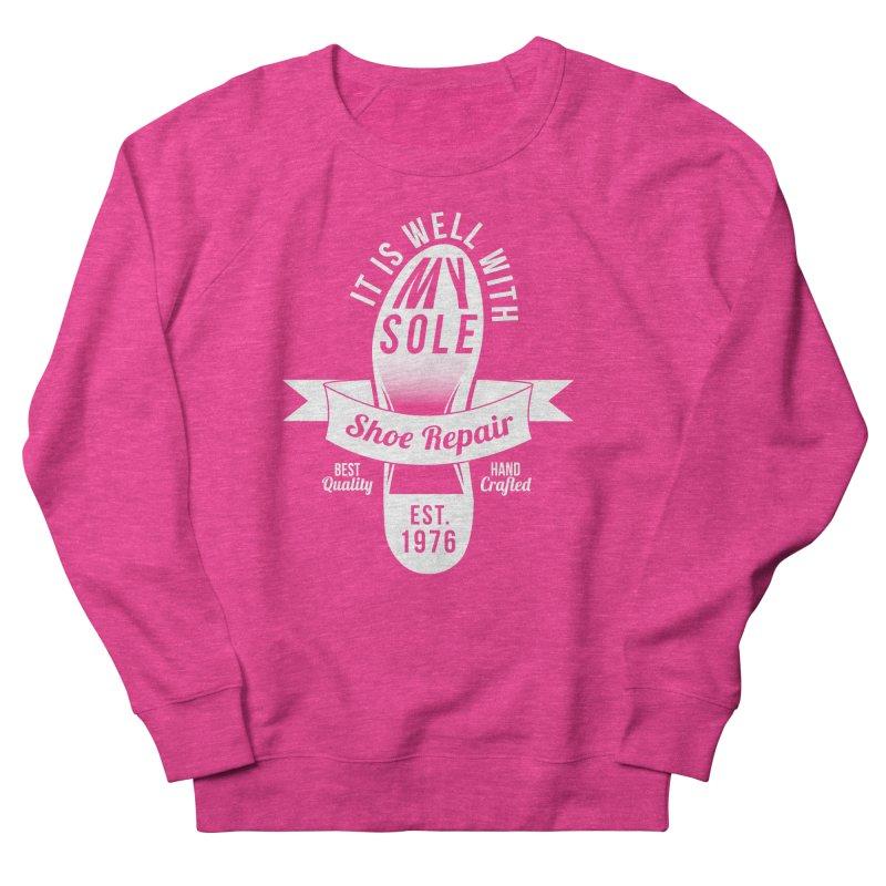 It Is Well With My Sole Women's Sweatshirt by Slothfox Apparel by Trenn