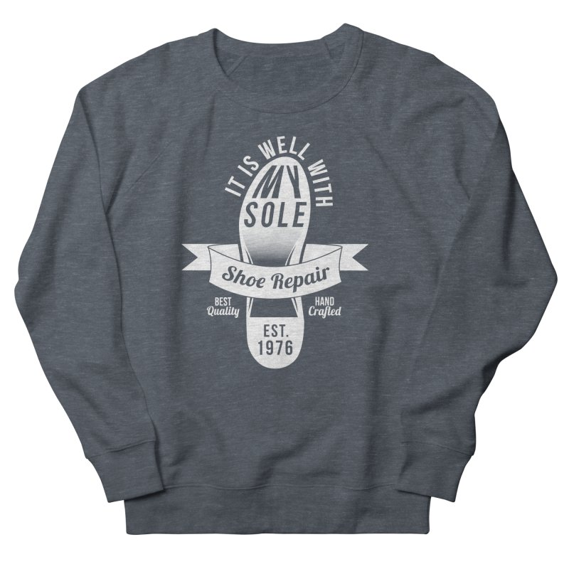It Is Well With My Sole Men's Sweatshirt by Slothfox Apparel by Trenn