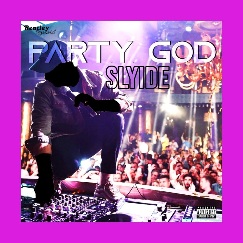 Party God by Slyide's Artist Shop