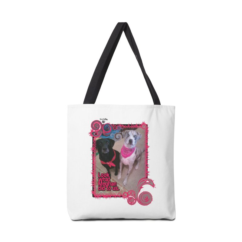 Look what Meghan did to us. Accessories Tote Bag Bag by Smarty Petz's Artist Shop