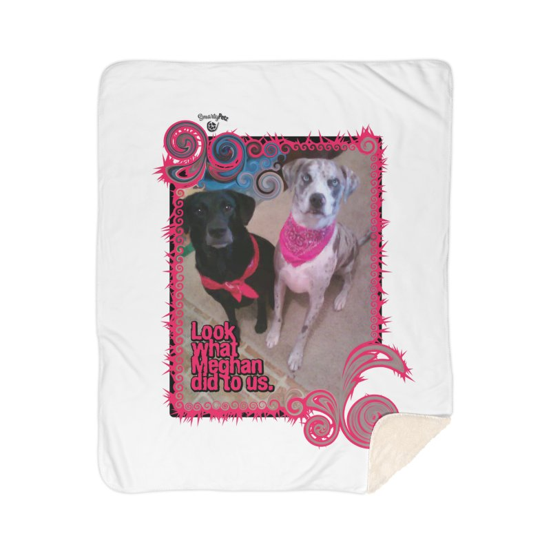 Look what Meghan did to us. Home Sherpa Blanket Blanket by Smarty Petz's Artist Shop