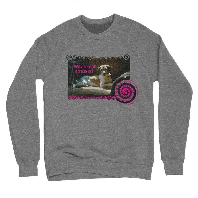 We are not amused Men's Sponge Fleece Sweatshirt by Smarty Petz's Artist Shop