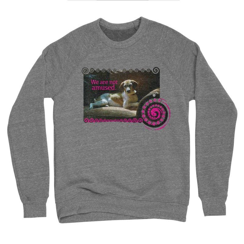 We are not amused Women's Sponge Fleece Sweatshirt by Smarty Petz's Artist Shop