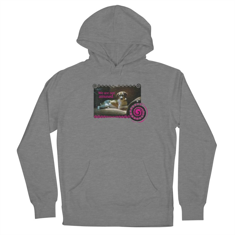 We are not amused Women's Pullover Hoody by Smarty Petz's Artist Shop