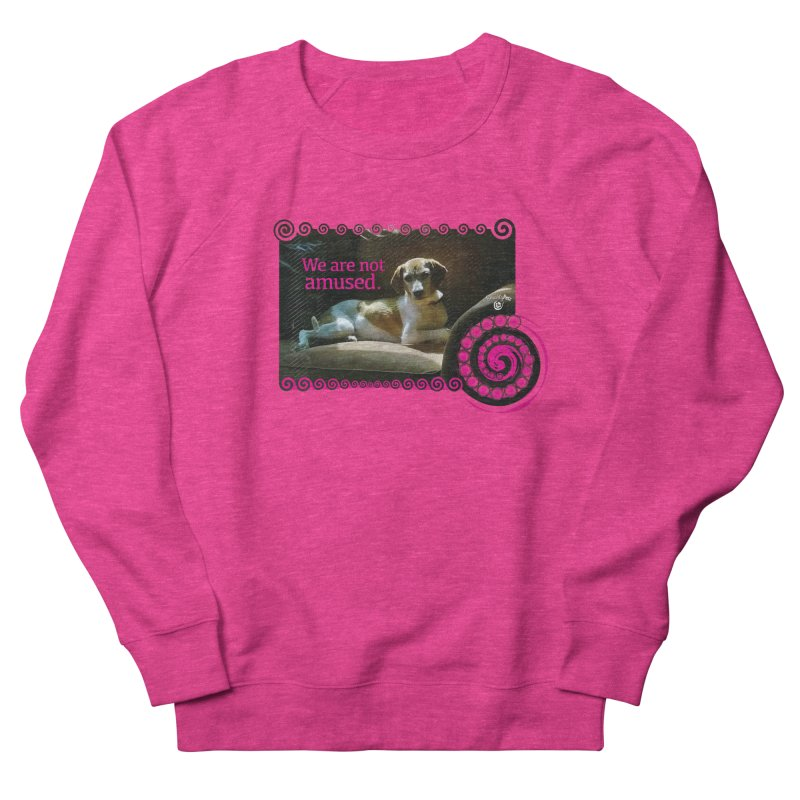 We are not amused Men's French Terry Sweatshirt by Smarty Petz's Artist Shop