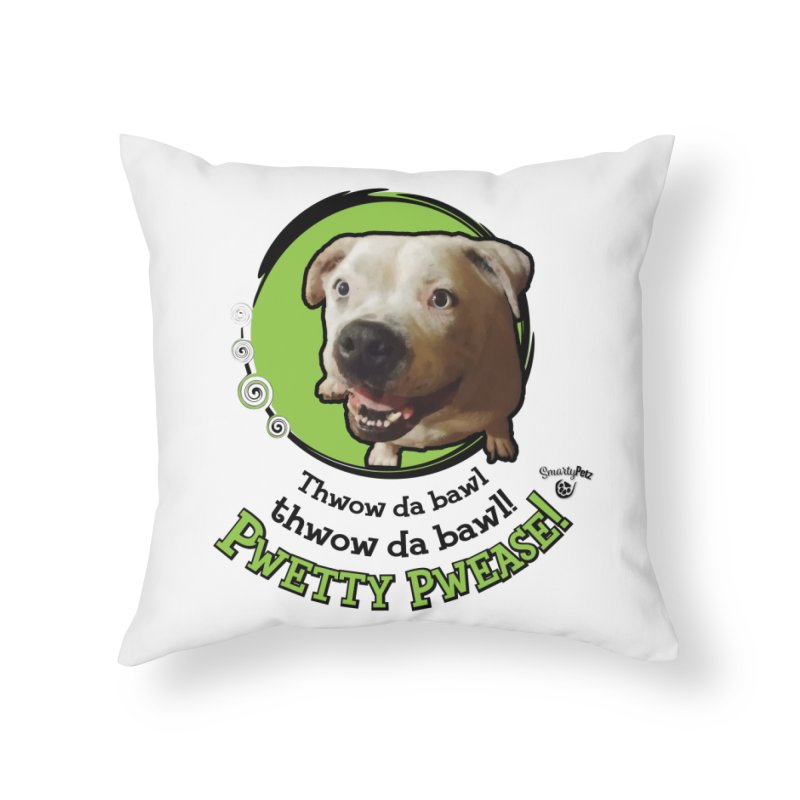 Thwow the Bawl! Home Throw Pillow by Smarty Petz's Artist Shop
