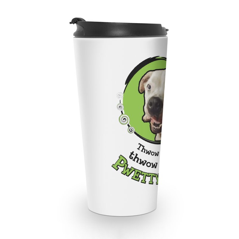 Thwow the Bawl! Accessories Travel Mug by Smarty Petz's Artist Shop