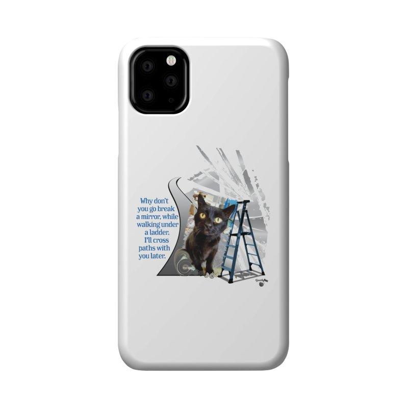 Break a mirror Accessories Phone Case by Smarty Petz's Artist Shop