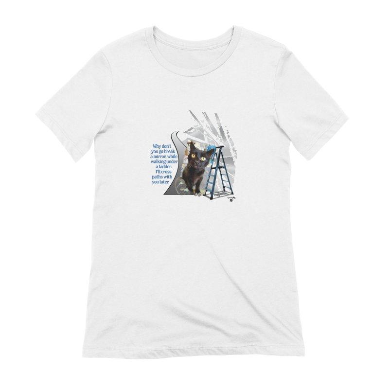 Break a mirror Women's Extra Soft T-Shirt by Smarty Petz's Artist Shop