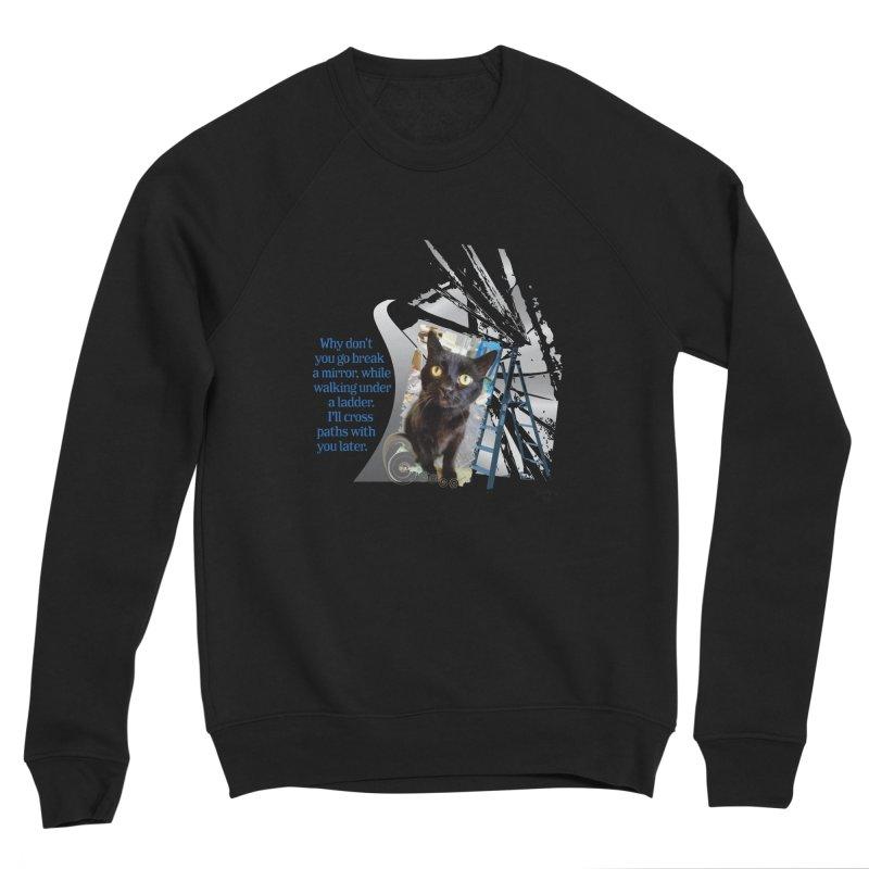 Break a mirror Men's Sponge Fleece Sweatshirt by Smarty Petz's Artist Shop