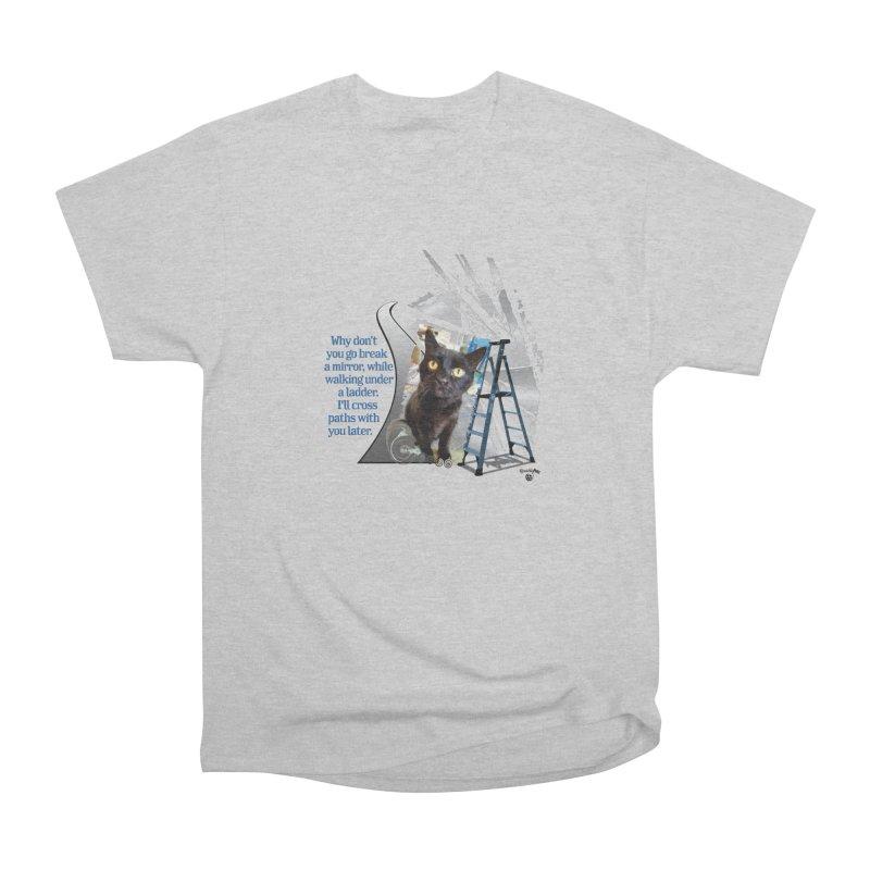 Break a mirror Men's T-Shirt by Smarty Petz's Artist Shop