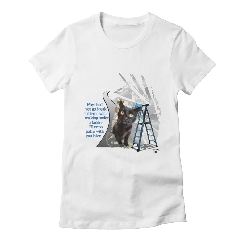 Break a mirror Women's Fitted T-Shirt by Smarty Petz's Artist Shop