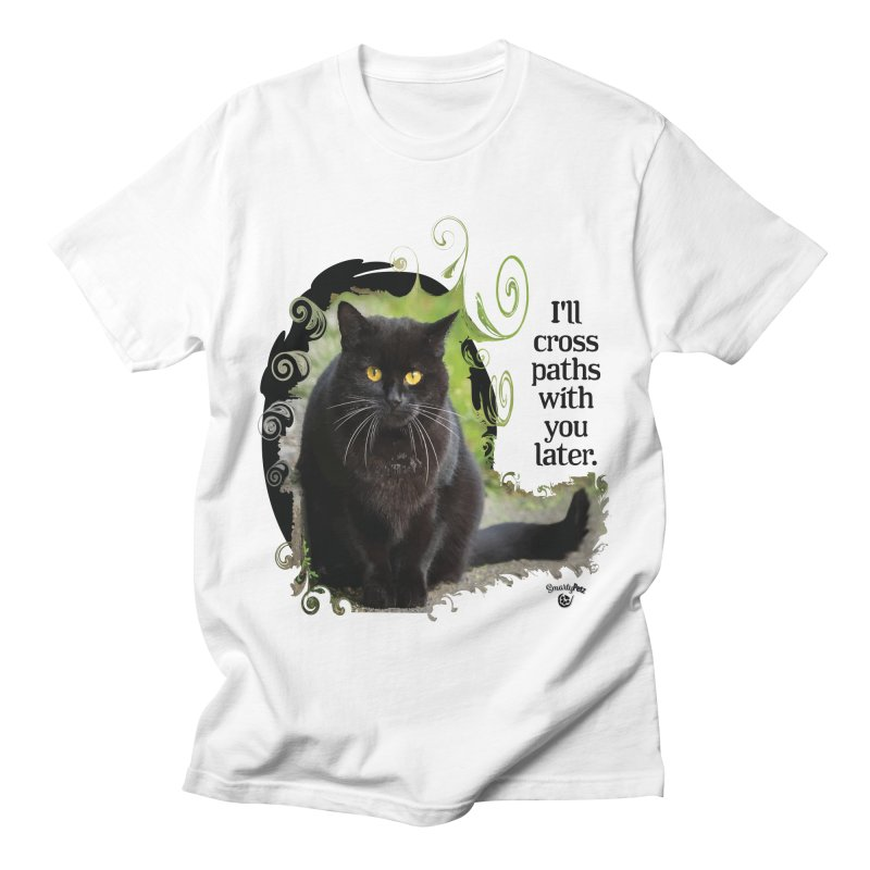 I'll cross paths with you later. Men's Regular T-Shirt by Smarty Petz's Artist Shop