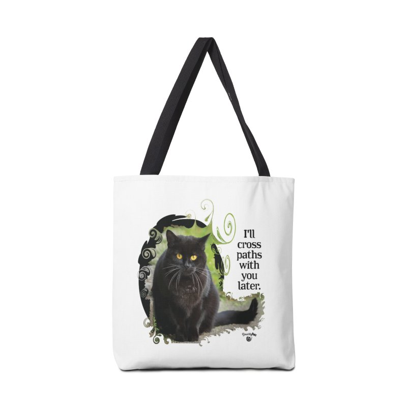 I'll cross paths with you later. Accessories Tote Bag Bag by Smarty Petz's Artist Shop