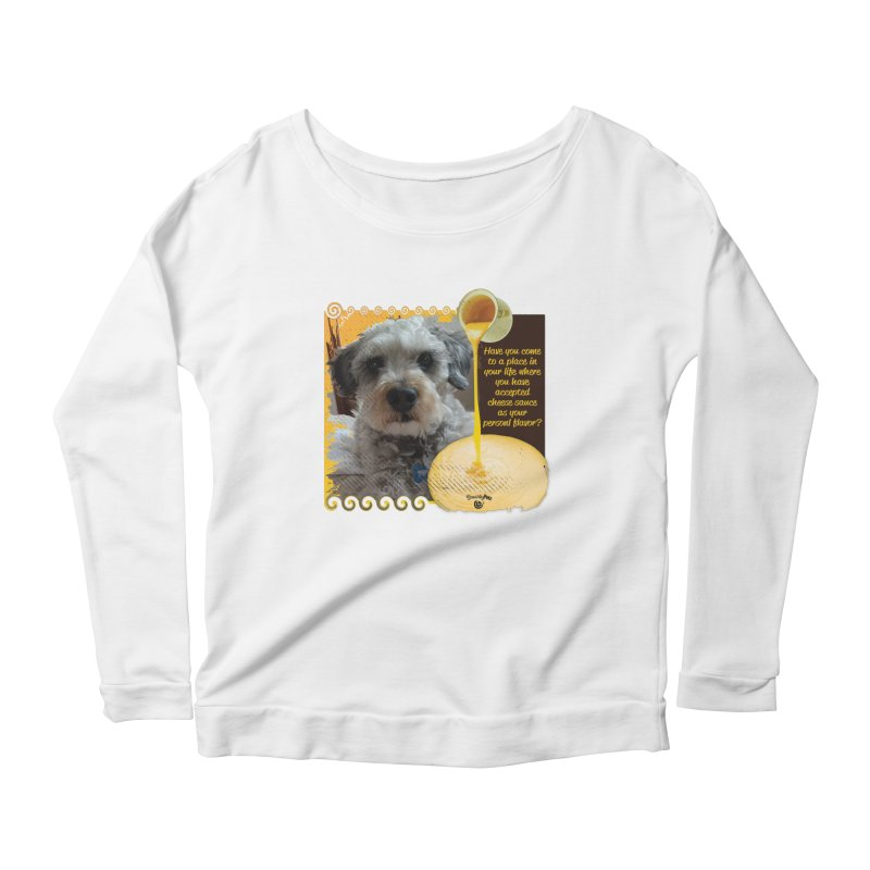 Cheese Sauce Women's Scoop Neck Longsleeve T-Shirt by Smarty Petz's Artist Shop