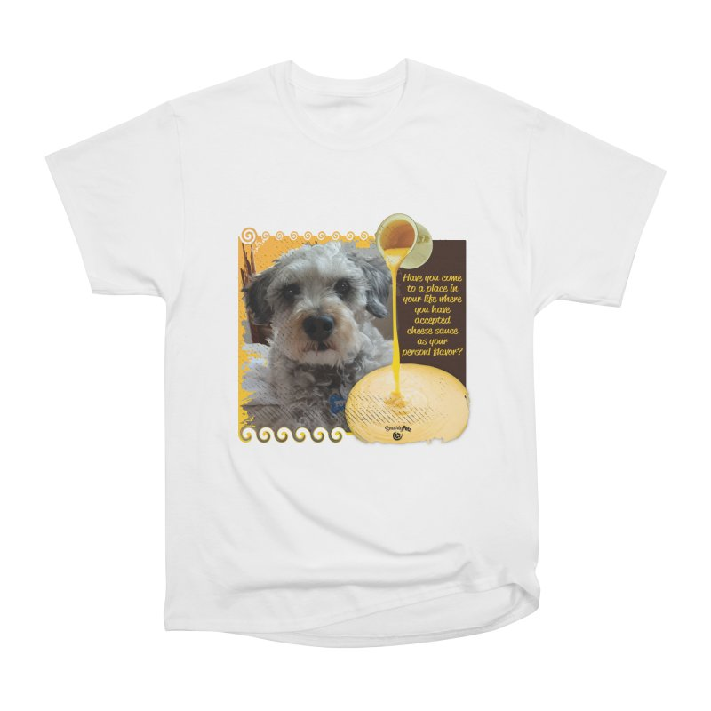 Cheese Sauce Women's Heavyweight Unisex T-Shirt by Smarty Petz's Artist Shop