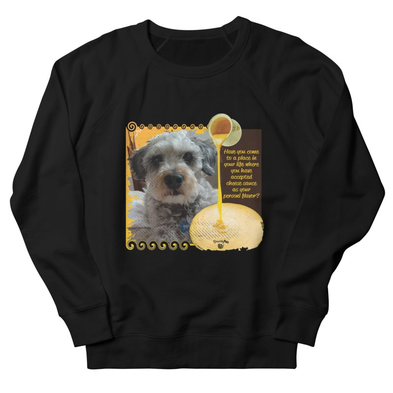 Cheese Sauce Men's French Terry Sweatshirt by Smarty Petz's Artist Shop