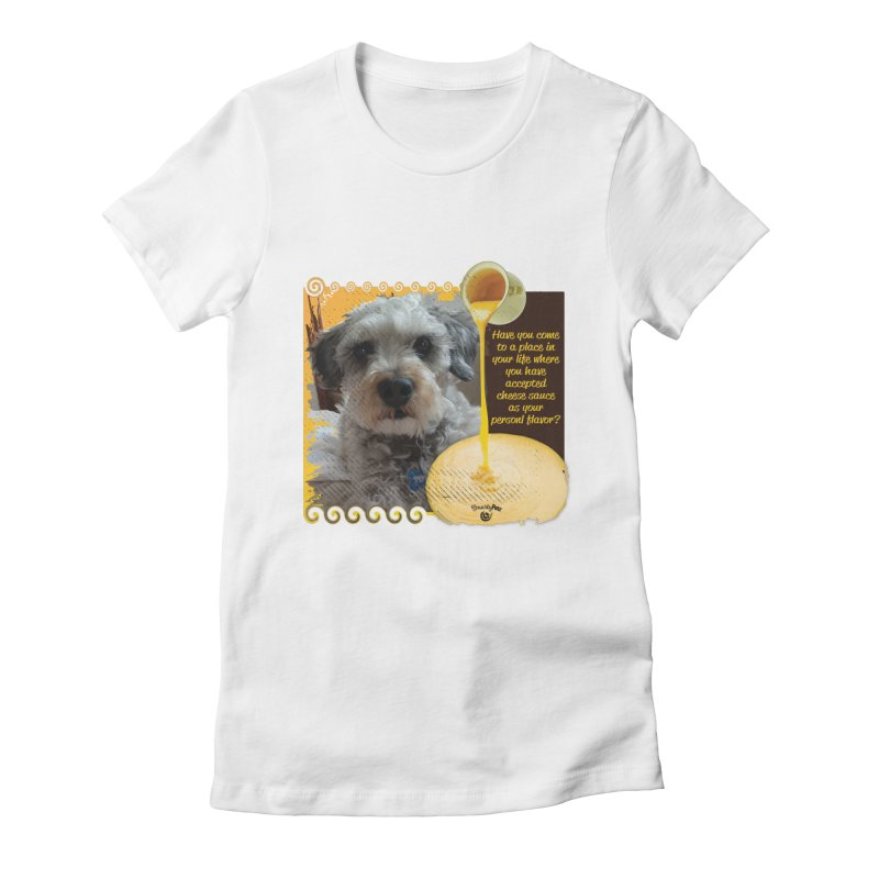 Cheese Sauce Women's Fitted T-Shirt by Smarty Petz's Artist Shop