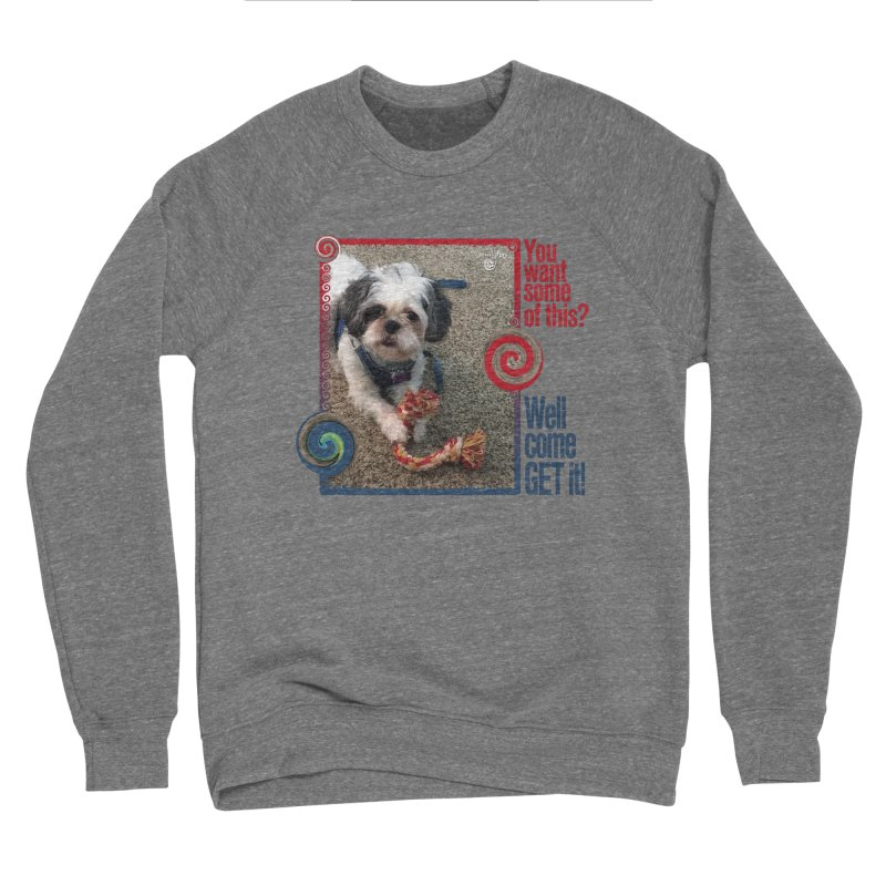Come get it! Men's Sponge Fleece Sweatshirt by Smarty Petz's Artist Shop