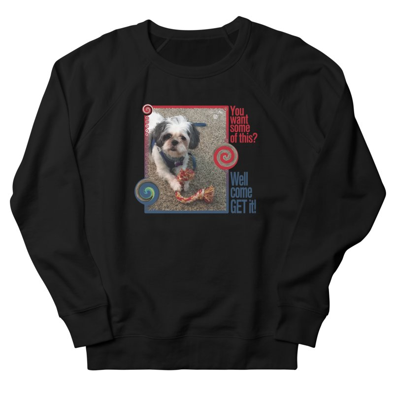 Come get it! Men's French Terry Sweatshirt by Smarty Petz's Artist Shop