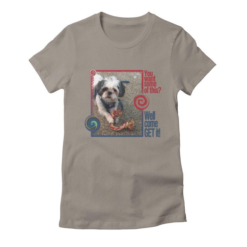 Come get it! Women's T-Shirt by Smarty Petz's Artist Shop