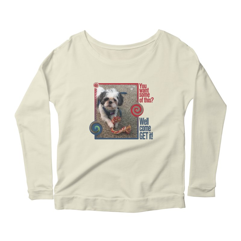 Come get it! Women's Scoop Neck Longsleeve T-Shirt by Smarty Petz's Artist Shop