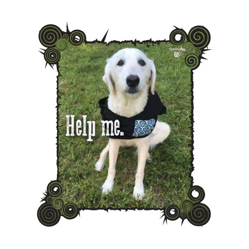 Help me. by Smarty Petz's Artist Shop