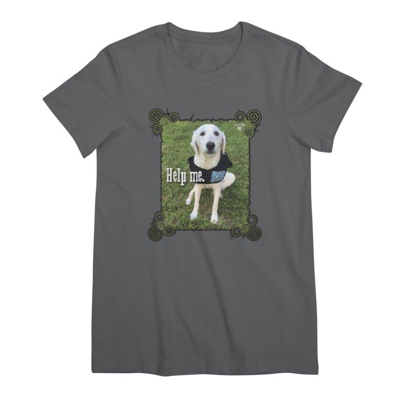 Help me. Women's Premium T-Shirt by Smarty Petz's Artist Shop