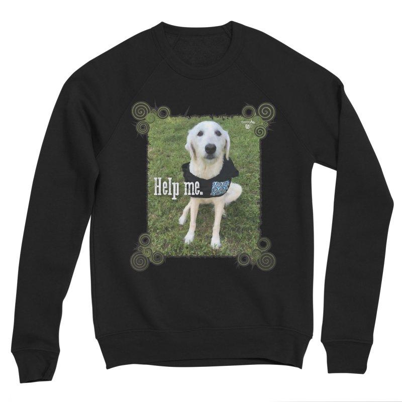 Help me. Women's Sponge Fleece Sweatshirt by Smarty Petz's Artist Shop