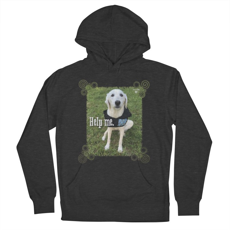 Help me. Women's French Terry Pullover Hoody by Smarty Petz's Artist Shop