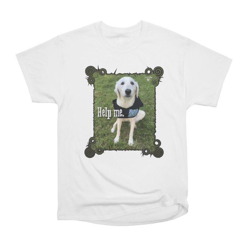 Help me. Women's Heavyweight Unisex T-Shirt by Smarty Petz's Artist Shop