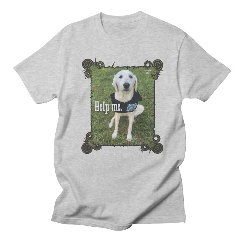 Help me. Women's Regular Unisex T-Shirt by Smarty Petz's Artist Shop