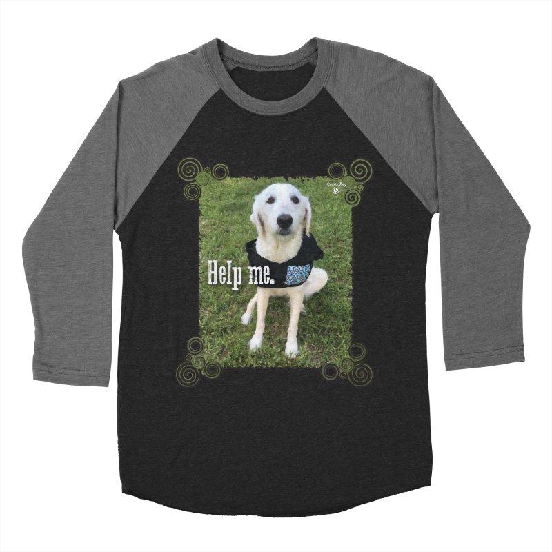 Help me. Women's Baseball Triblend Longsleeve T-Shirt by Smarty Petz's Artist Shop
