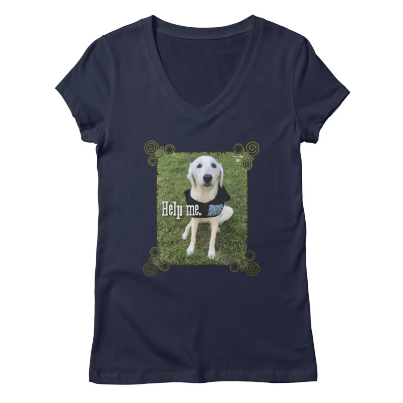 Help me. Women's Regular V-Neck by Smarty Petz's Artist Shop
