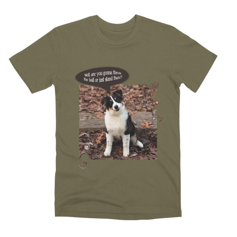 Throw the Ball! Men's Premium T-Shirt by Smarty Petz's Artist Shop